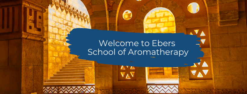 Welcome to Ebers _Ebers School of Aromatherapy