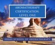 NAHA Certified Level 1 Aromatherapist