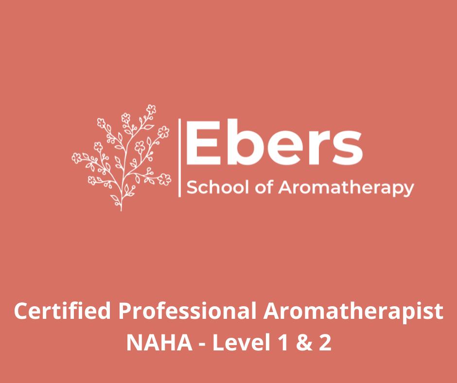 NAHA Certified Level 2 Aromatherapist
